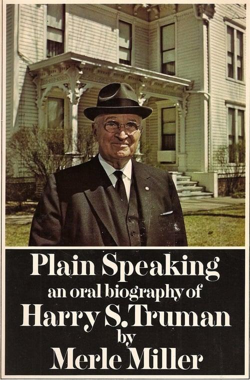 Harry S. Truman: Plain Speaking