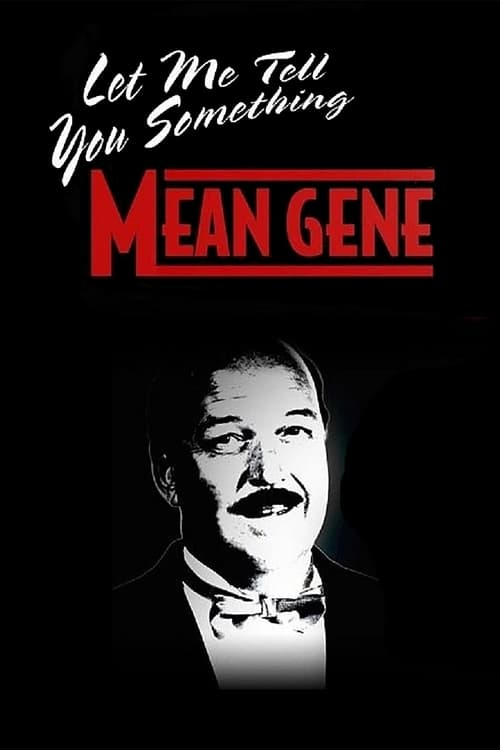 WWE: Let Me Tell You Something Mean Gene