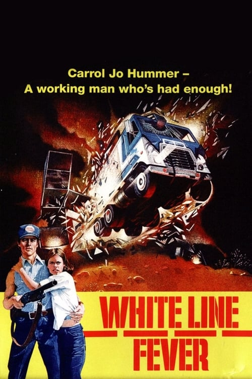 Watch White Line Fever Full Movie Download