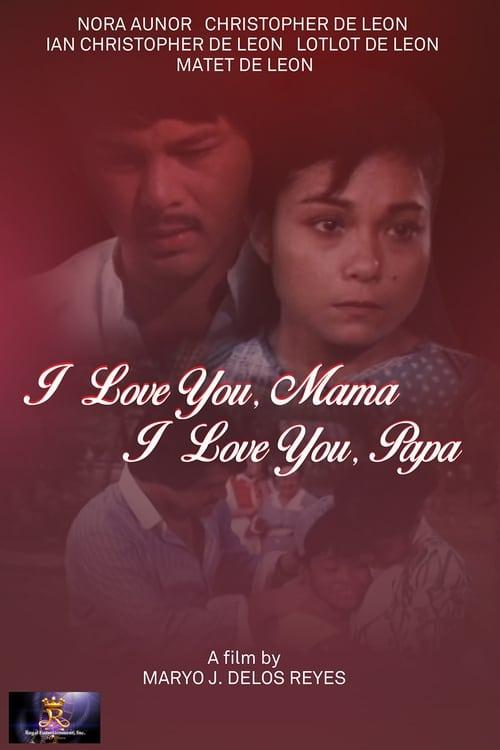 I Love You Mama, I Love You Papa