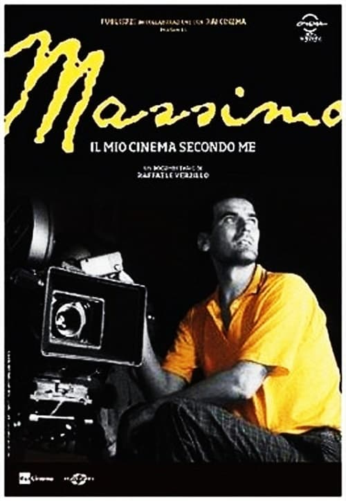 Massimo, il mio cinema secondo me