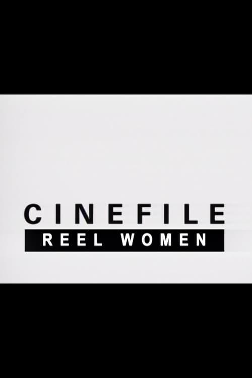Cinefile: Reel Women