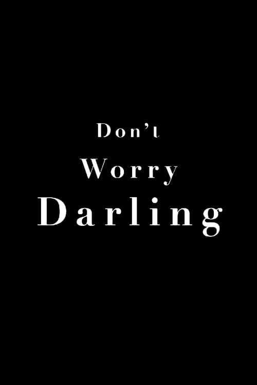 Don't Worry, Darling