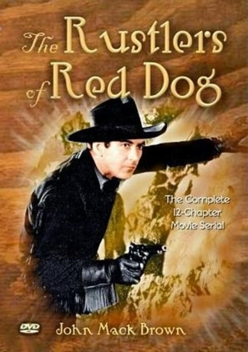 Rustlers of Red Dog