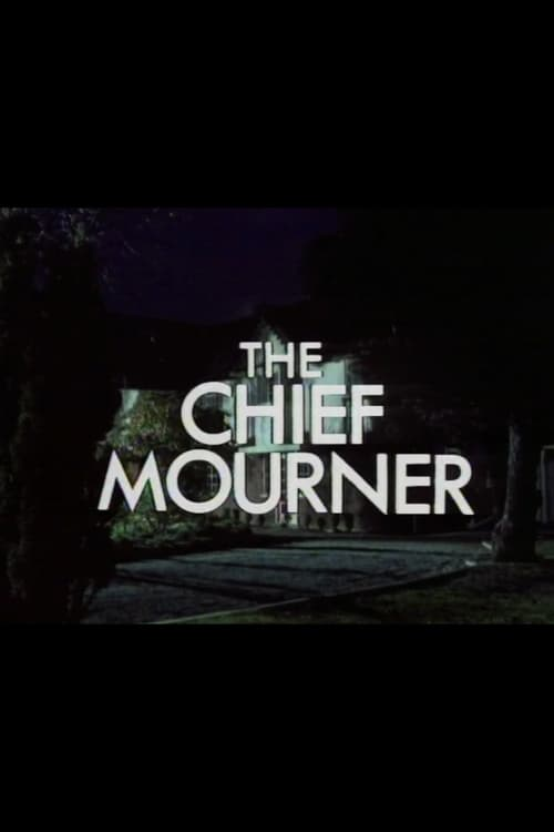 The Chief Mourner