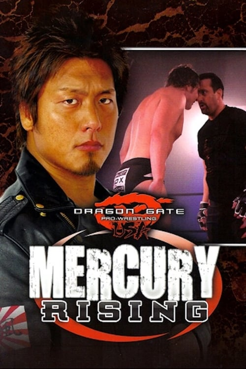 Dragon Gate USA: Mercury Rising