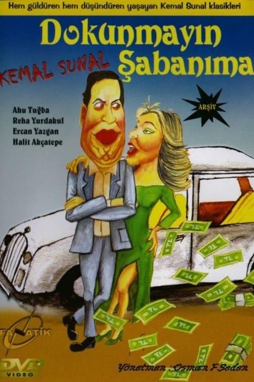 Largescale poster for Dokunmayın Şabanıma