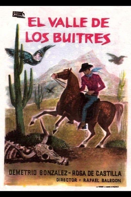 El jinete solitario en el valle de los buitres