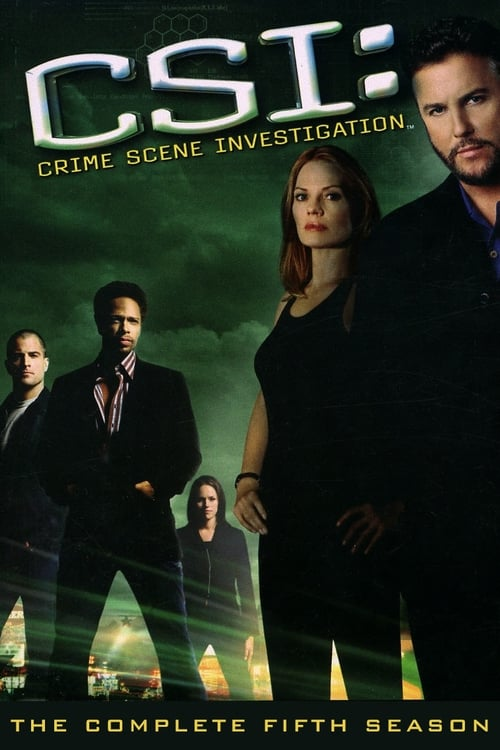 Watch CSI: Crime Scene Investigation Season 5 in English Online Free