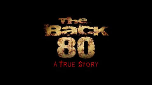 СМОТРЕТЬ The Back 80 (2017) в Русский Онлайн Бесплатно | 720p BrRip x264