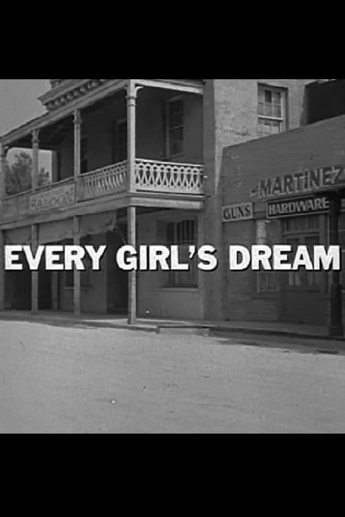 Every Girl's Dream