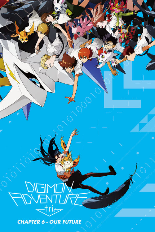 Digimon Adventure Tri. - Chapter 6: Future