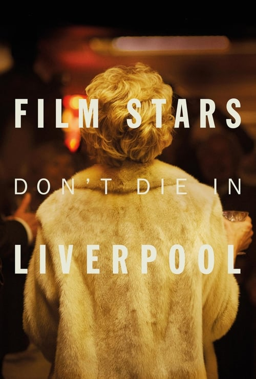 Film Stars Don't Die in Liverpool