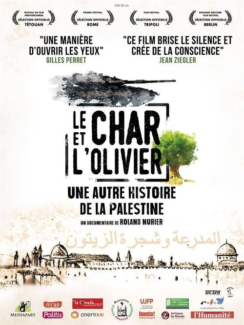 Le char et l'olivier, une autre histoire de la Palestine stream movies online free
