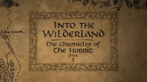 The Appendices: Part Nine - Into the Wilderland: The Chronicles of The Hobbit - Part 2 Poster