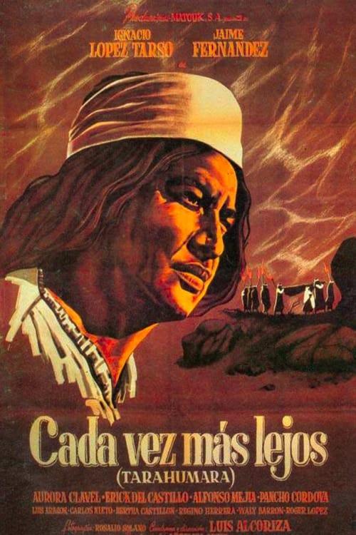 Tarahumara (Cada vez más lejos)
