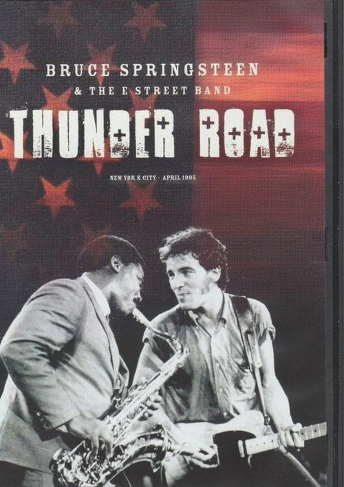 Bruce Springsteen & The E Street Band: Thunder Road