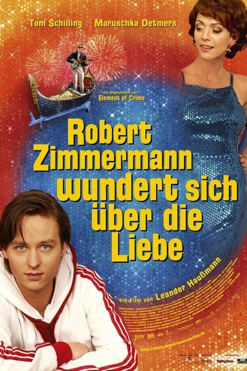Robert Zimmermann Is Tangled Up in Love