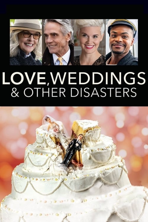 Love, Weddings & Other Disasters