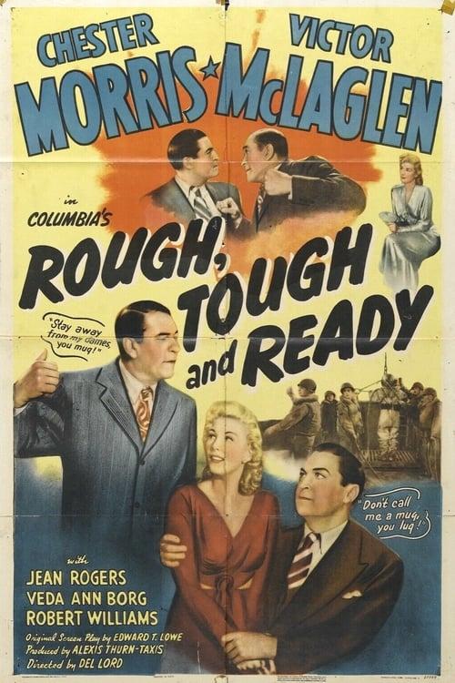 Rough, Tough and Ready