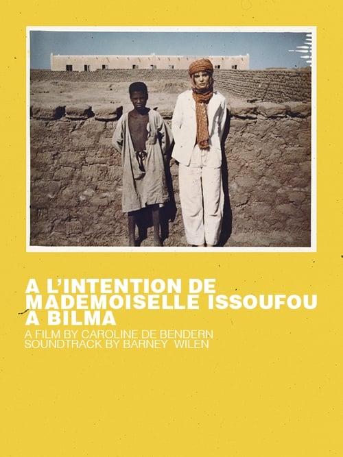 A l'intention de Mademoiselle Issoufou à Bilma
