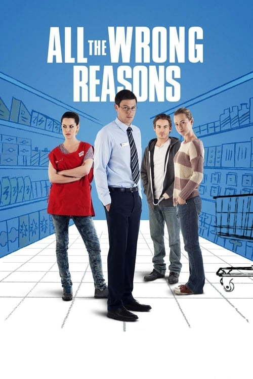 All the Wrong Reasons