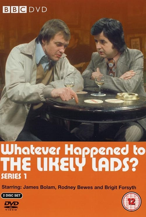 Whatever Happened to the Likely Lads?