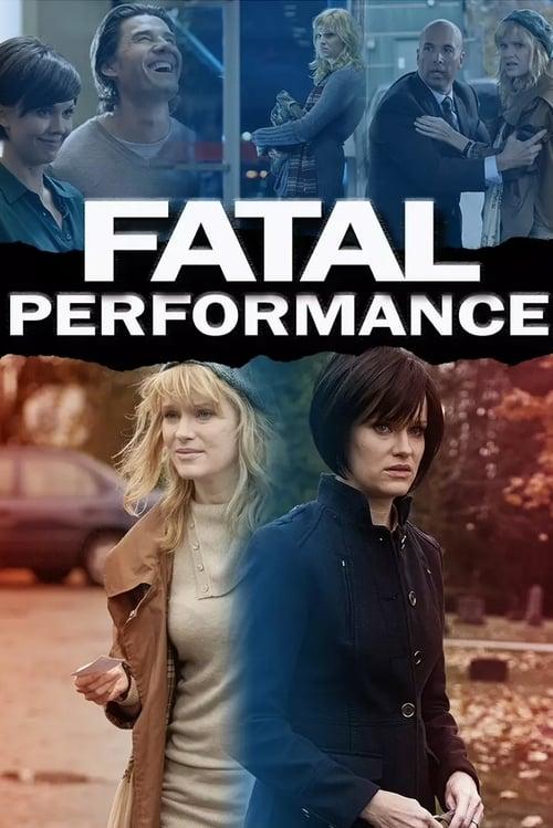Fatal Performance