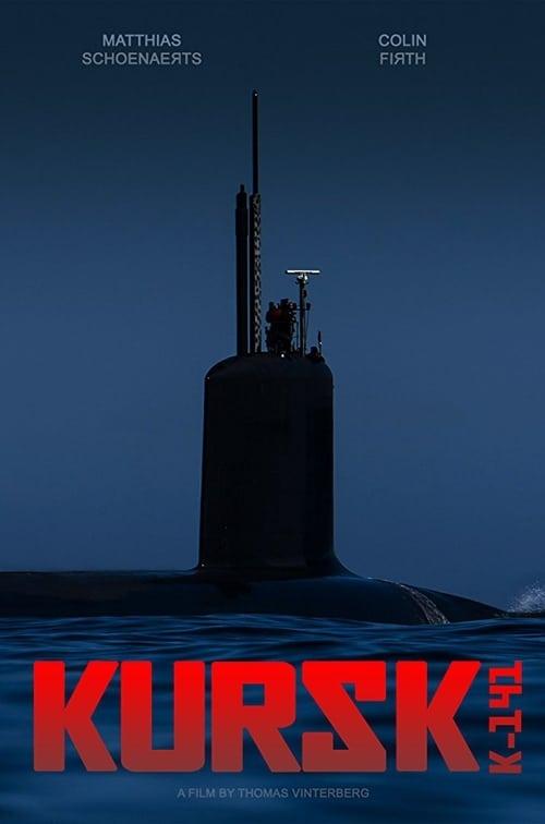 Watch Kursk (2018) HD Movie Streaming