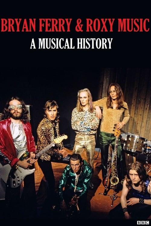Roxy Music: A Musical History