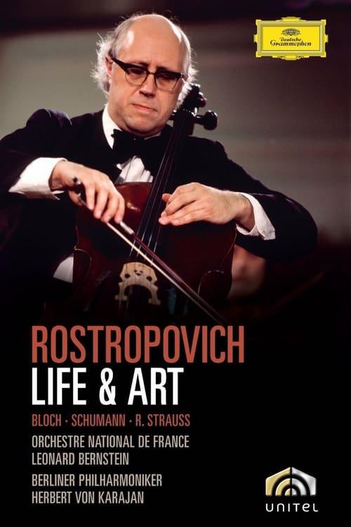 Rostropovich Life & Art