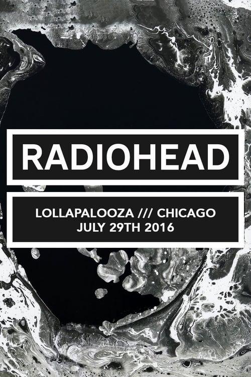 Radiohead - Lollapalooza Chicago