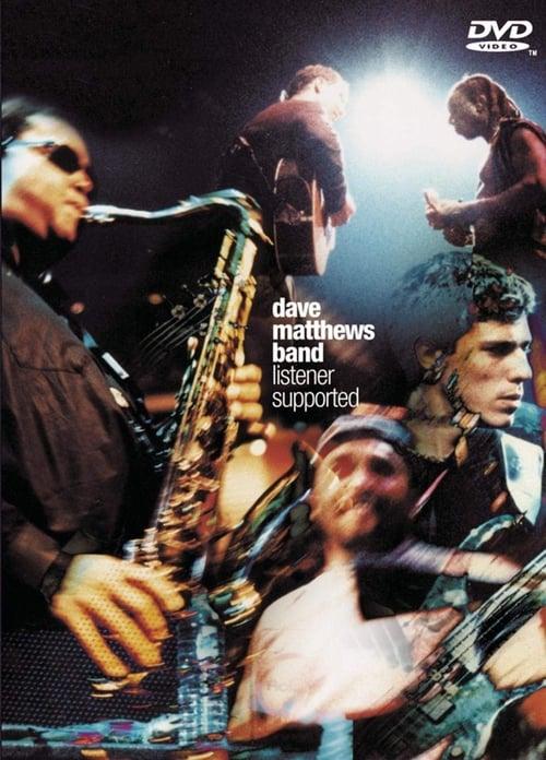 Dave Matthews Band: Listener Supported