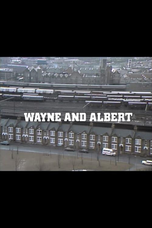 Wayne and Albert