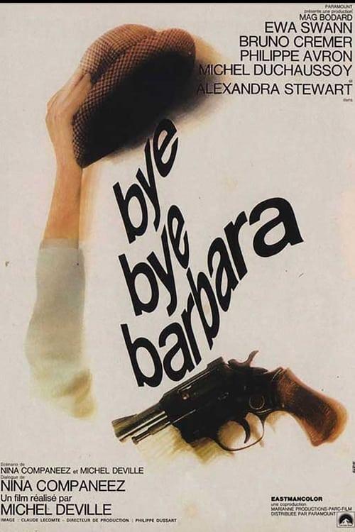 Bye Bye Barbara