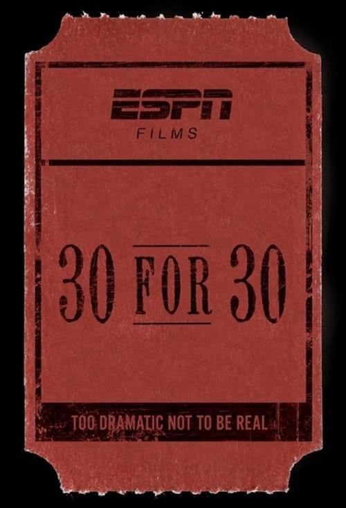 30 for 30: Seau - Film Documentary