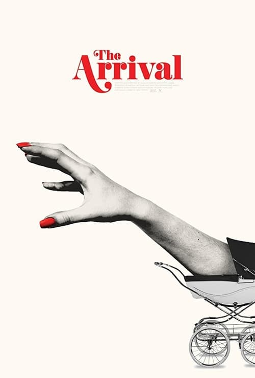 The Arrival stream movies online free