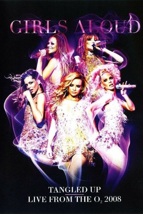 Girls Aloud - Tangled Up Tour - Live from the O2