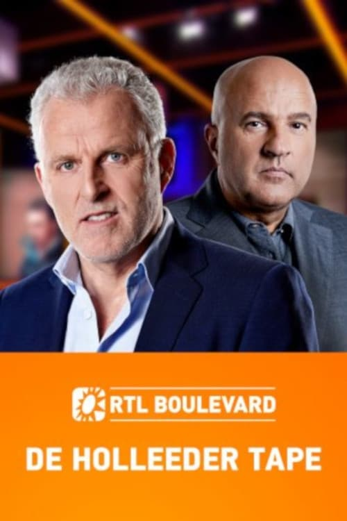 RTL Boulevard: De Holleeder Tapes