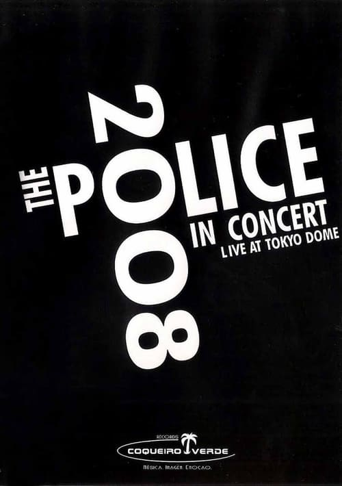 The Police: Live In Concert Tokyo