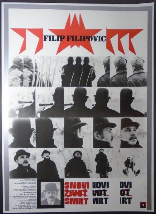 Dreams, Life, Death of Filip Filipović