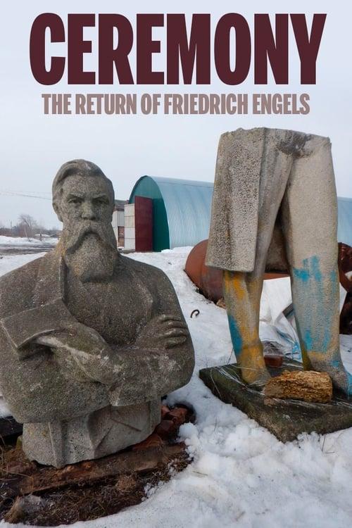 Ceremony: The Return of Friedrich Engels