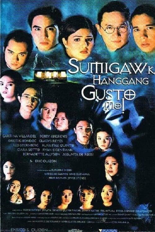 Sumigaw Ka Hanggang Gusto Mo