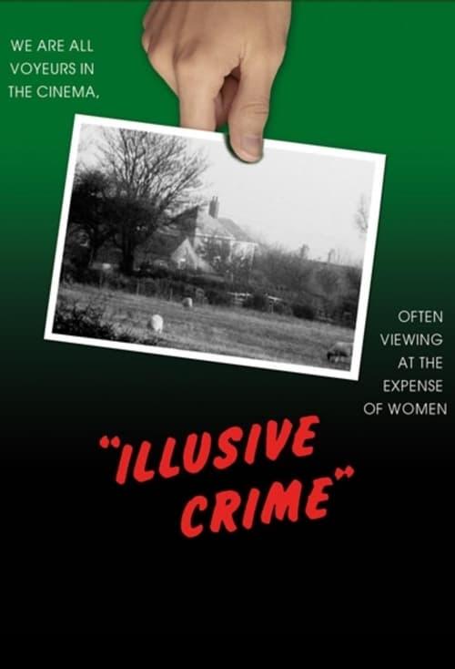 Illusive Crime