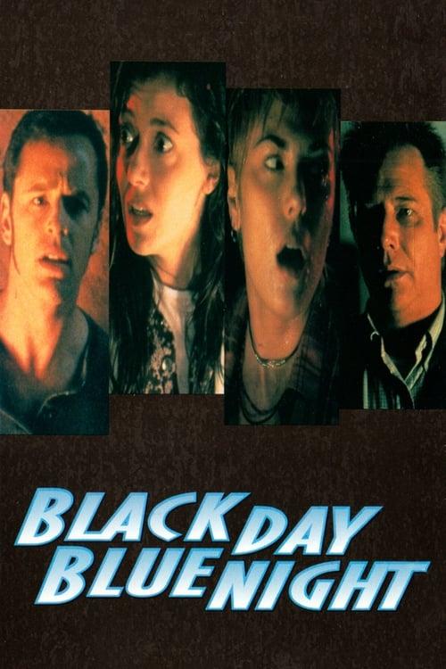 Black Day Blue Night