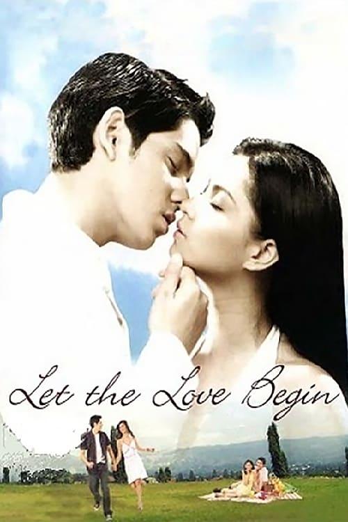 Let the Love Begin
