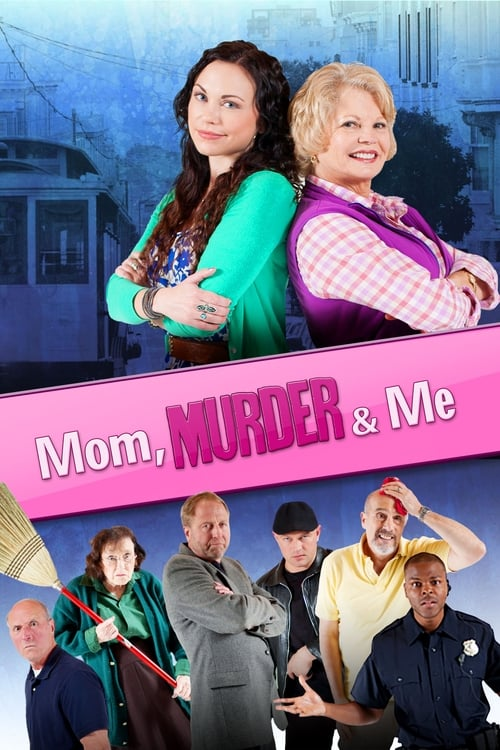 Mom, Murder & Me