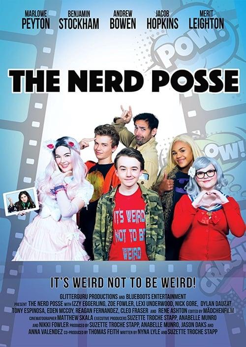 The Nerd Posse
