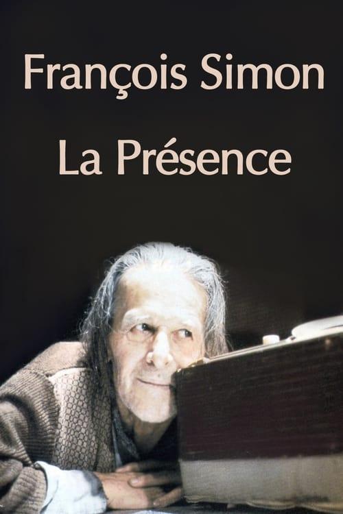 Francois Simon the Presence