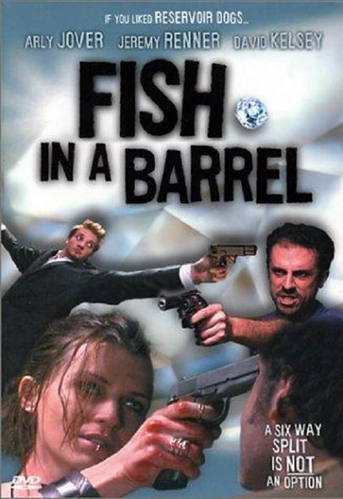 Fish in a Barrel